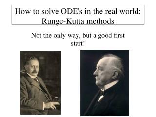 How to solve ODE's in the real world: Runge-Kutta methods