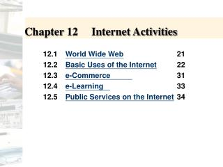 Chapter 12	Internet Activities