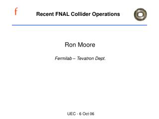 Recent FNAL Collider Operations