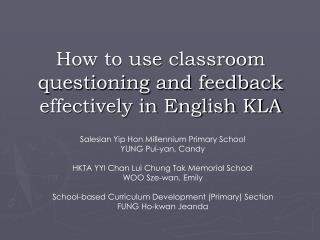 How to use classroom questioning and feedback effectively in English KLA