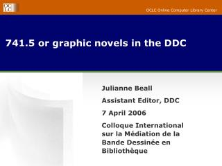 741.5 or graphic novels in the DDC