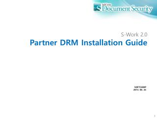 S-Work 2.0 Partner DRM Installation Guide