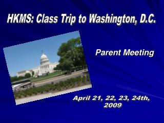 HKMS: Class Trip to Washington, D.C.