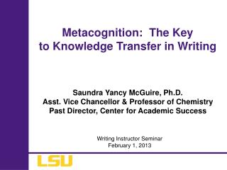 Metacognition:  The Key  to Knowledge Transfer in Writing