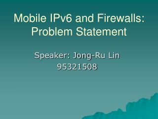 Mobile IPv6 and Firewalls: Problem Statement