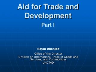 Aid for Trade and Development Part I