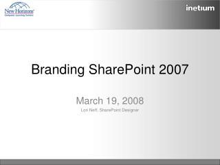Branding SharePoint 2007