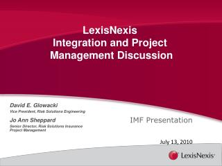 LexisNexis  Integration and Project  Management Discussion