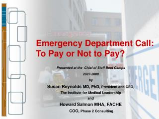 Emergency Department Call: To Pay or Not to Pay?