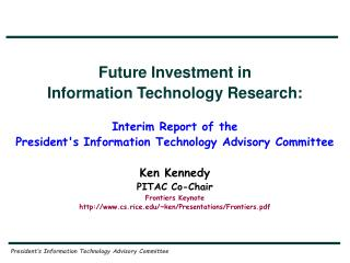 Future Investment in  Information Technology Research: Interim Report of the
