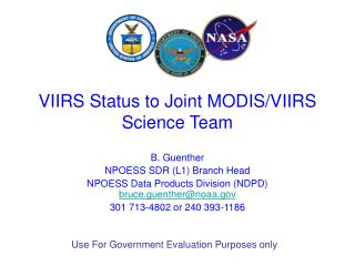 VIIRS Status to Joint MODIS/VIIRS Science Team