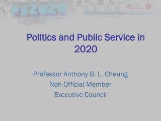 Politics and Public Service in 2020