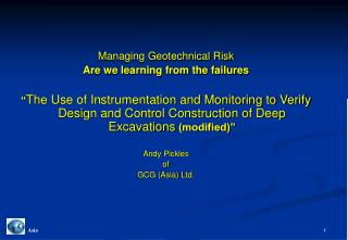 Managing Geotechnical Risk Are we learning from the failures