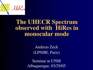 The UHECR Spectrum        observed with  HiRes in monocular mode