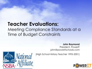 Teacher Evaluations: Meeting Compliance Standards at a Time of Budget Constraints