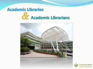 Academic Libraries