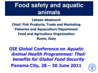 Food safety and aquatic animals