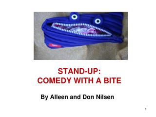 STAND-UP: COMEDY WITH A BITE