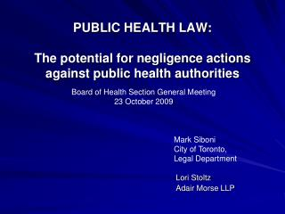 PUBLIC HEALTH LAW: The potential for negligence actions against public health authorities