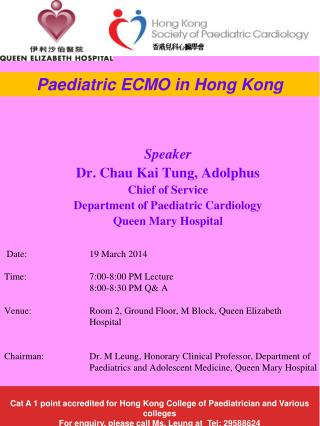 Speaker Dr. Chau Kai Tung, Adolphus  Chief of Service Department of Paediatric Cardiology