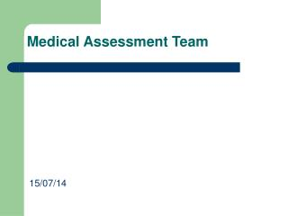 Medical Assessment Team