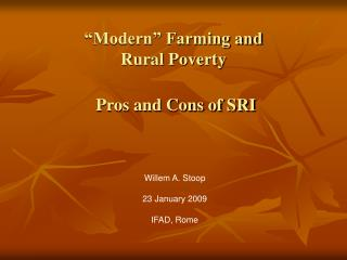 """Modern"" Farming and  Rural Poverty Pros and Cons of SRI"