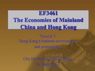 EF3461 The Economies of Mainland China and Hong Kong