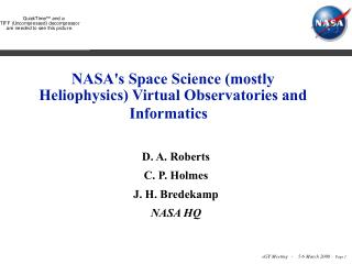NASA's Space Science (mostly Heliophysics) Virtual Observatories and Informatics