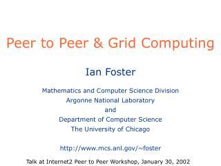 Peer to Peer & Grid Computing