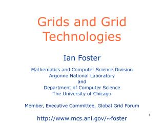 Grids and Grid Technologies