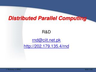 Distributed Parallel Computing