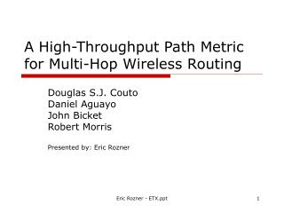 A High-Throughput Path Metric for Multi-Hop Wireless Routing