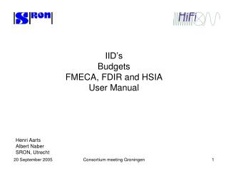 IID's Budgets FMECA, FDIR and HSIA User Manual