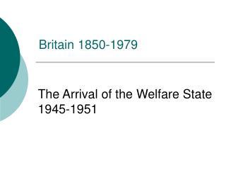 Britain 1850-1979