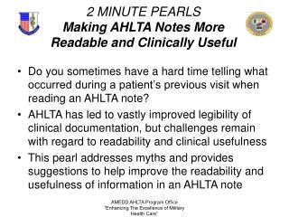 2 MINUTE PEARLS Making AHLTA Notes More Readable and Clinically Useful