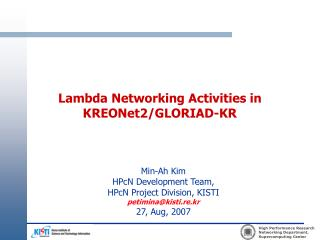 Lambda Networking Activities in KREONet2/GLORIAD-KR