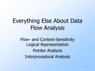 Everything Else About Data Flow Analysis