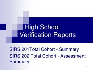 High School Verification Reports