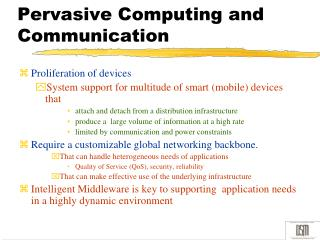 Pervasive Computing and Communication
