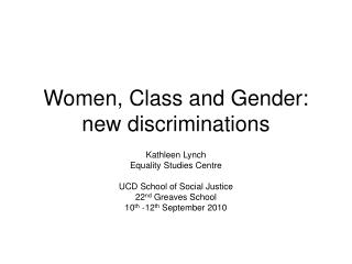 Women, Class and Gender: new discriminations