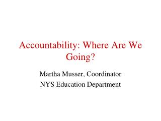 Accountability: Where Are We Going?