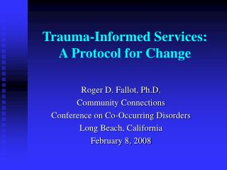 Trauma-Informed Services:  A Protocol for Change