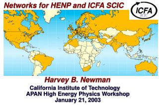 Networks for HENP and ICFA SCIC