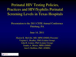 Presentation to the 2011 CSTE Annual Conference  Pittsburg, PA  June 14, 2011