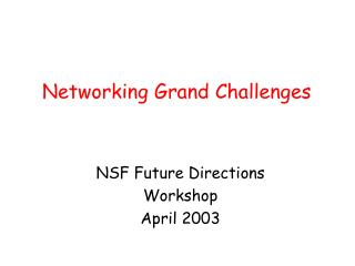 Networking Grand Challenges