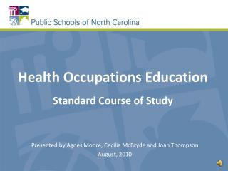 Health Occupations Education Standard Course of Study
