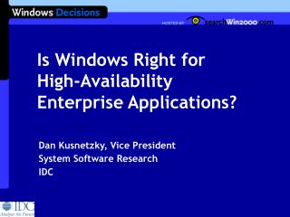 Is Windows Right for High-Availability Enterprise Applications?