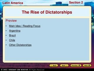 Preview Main Idea / Reading Focus Argentina Brazil Chile Other Dictatorships