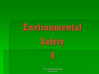 Environmental  Safety 4