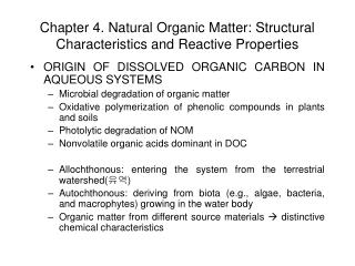 Chapter 4. Natural Organic Matter: Structural Characteristics and Reactive Properties